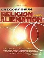 Religion and alienation : a theological reading of sociology