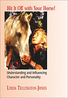 Hit it off with your horse! : understanding and influencing character and personality