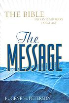 The message : the Bible in contemporary language