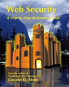 Web security : a step-by-step reference guide