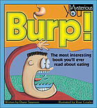 Burp! : the most interesting book you'll ever read about eating