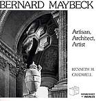Bernard Maybeck : artisan, architect, artist