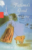 Fatima's good fortune : a novel