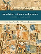 Translation : theory and practice : a historical reader