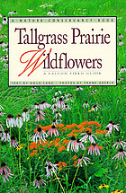 Tallgrass prairie wildflowers : a Falcon field guide
