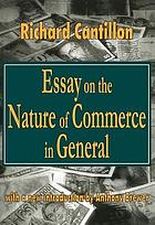 Essays on the nature of commerce in general