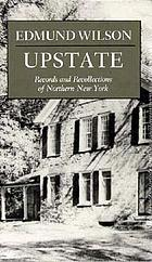 Upstate; records and recollections of northern New York
