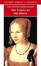 "The Oxford Shakespeare: ""The Taming of the Shrew"""
