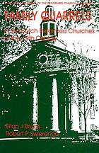 Family quarrels in the Dutch Reformed churches in the nineteenth century : the Pillar Church sesquicentennial lectures