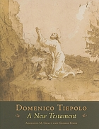 Domenico Tiepolo : a New Testament