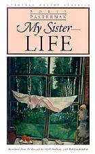 My sister, life and other poems