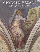 Giorgio Vasari : art and history