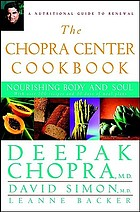 The Chopra Center cookbook : nourishing body and soul