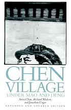 Chen Village under Mao and Deng : expanded and updated edition