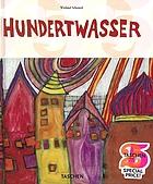 Hundertwasser : 1928-2000 : personality, life, work