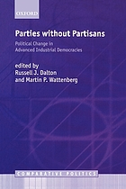 Parties without partisans : political change in advanced industrial democracies