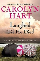 Laughed 'til he died : a death on demand mystery