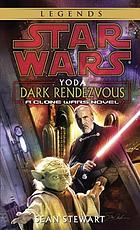 Star wars : Yoda : dark rendezvous
