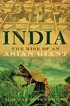India : the rise of an Asian giant