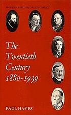 The twentieth century, 1880-1939