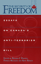 The security of freedom essays on Canada's anti-terrorism bill