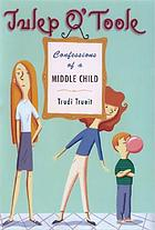 Julep O'Toole : confessions of a middle child