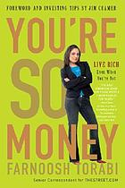 You're so money : live rich, even when you're not