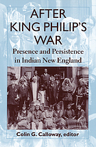 After King Philip's War presence and persistence in Indian New England
