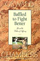 Baffled to fight better: talks on the Book of Job