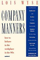 Company manners : how to behave in the workplace in the '90s