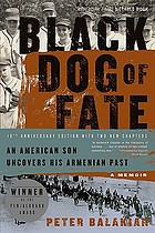 Black dog of fate : a memoir : [an American son uncovers his Armenian past)