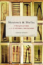 Sheetrock & shellac : a thinking person's guide to the art and science of home improvement