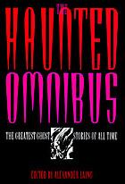 The Haunted omnibus