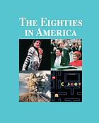 The eighties in America