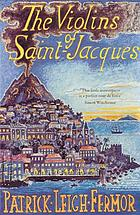 The violins of Saint-Jacques : a tale of the Antilles