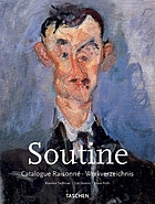 Chaïm Soutine, 1893-1943 : catalogue raisonné