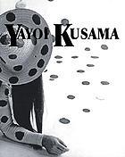 Yayoi Kusama : Arbeiten aus den Jahren 1949 bis 2003 : Kunstverein Braunschweig, [29.11.2003-08.02.2004
