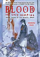 Blood the last vampire : night of the beasts