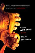 Rust and bone : stories