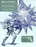 Weapons, a pictorial history
