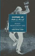 Sheppard Lee : written by himself