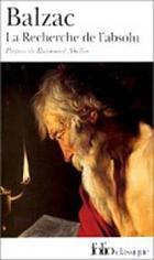 La Recherche de l'absolu ; (suivi de) La Messe de l'athée