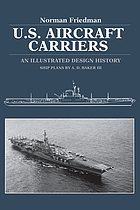 U.S. aircraft carriers : an illustrated design history
