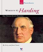 Warren G. Harding : our twenty-ninth president