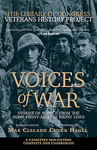 Voices of war [stories of service from the home front and the front lines]