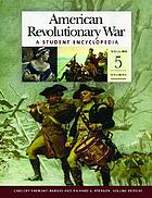 American Revolutionary War : a student encyclopedia