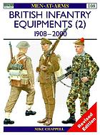 British infantry equipments (2), 1908-2000