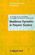 International Conference on Nonlinear Dynamics in Polymer Science and Related Fields : held in Conference Center Desna, Moscow Region, Russia, October 11-15, 1999