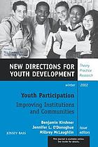 Youth participation : improving institutions and communities