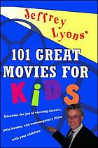 Jeffrey Lyons' 101 great movies for kids